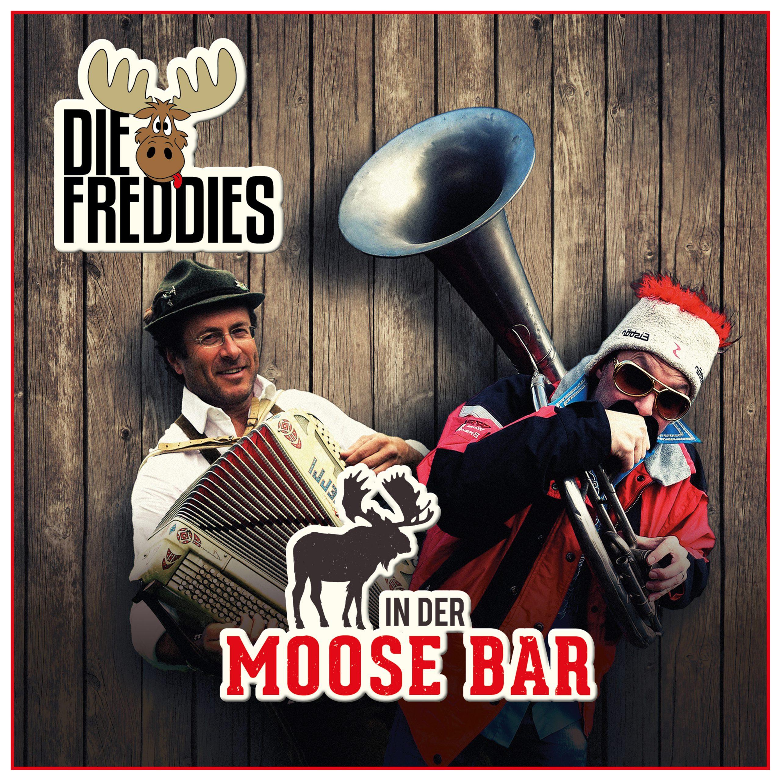 Die Freddies - In Der Moose Bar