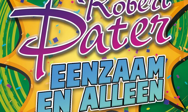 Robert Pater - Eenzaam En Alleen Party Mix