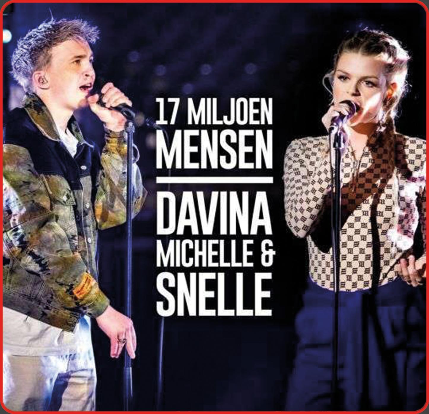 17 Miljoen Mensen [Davina Michelle & Snelle]