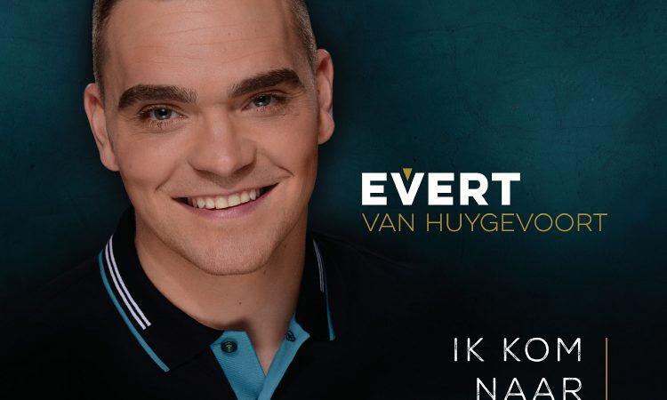 Evert van Huygevoort - Ik Kom Naar Je Toe