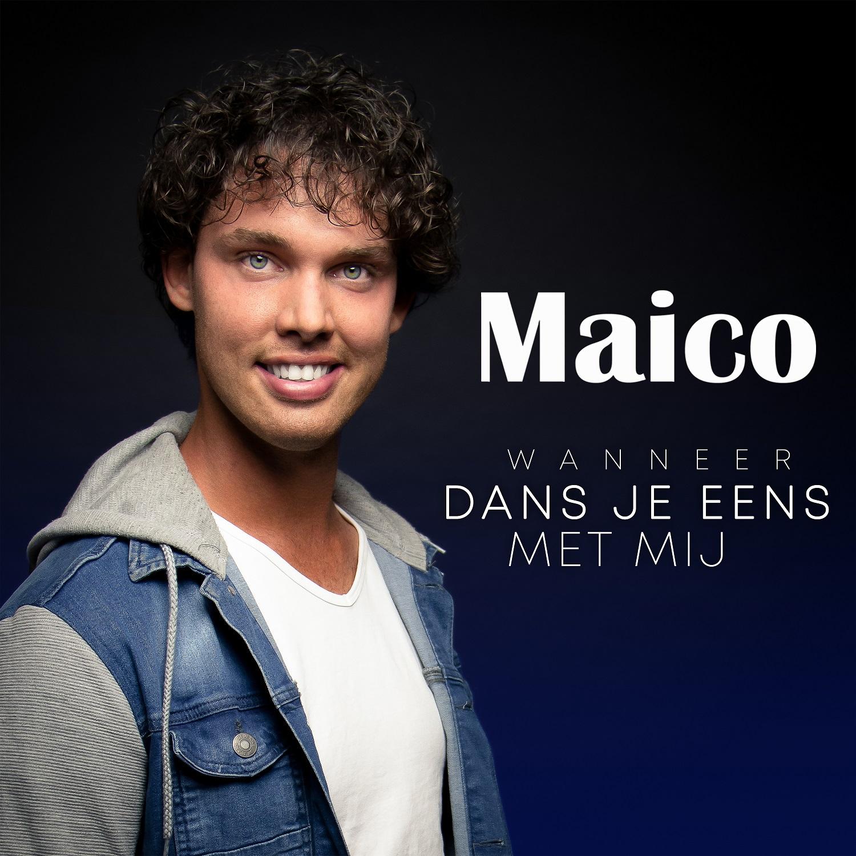 MAICO - Wanneer Dans Je Eens Met Mij