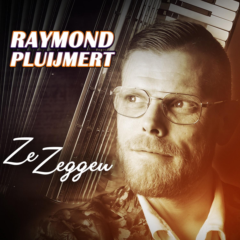 RAYMOND PLUIjMERT - Ze Zeggen