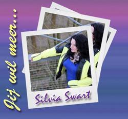 Silvia Swart - Jij wil meer