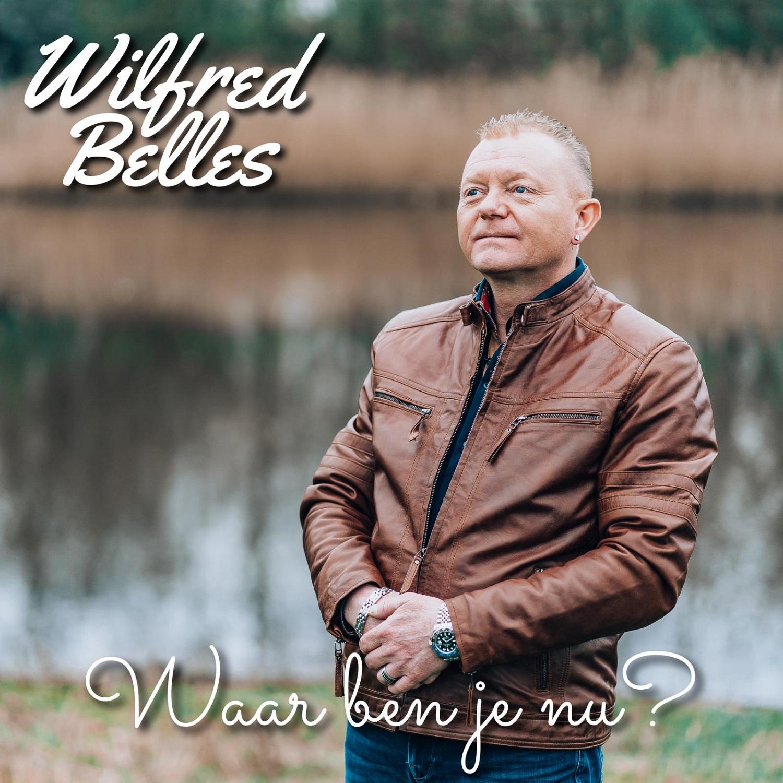 Wilfred Belles - Waar Ben Je Nu