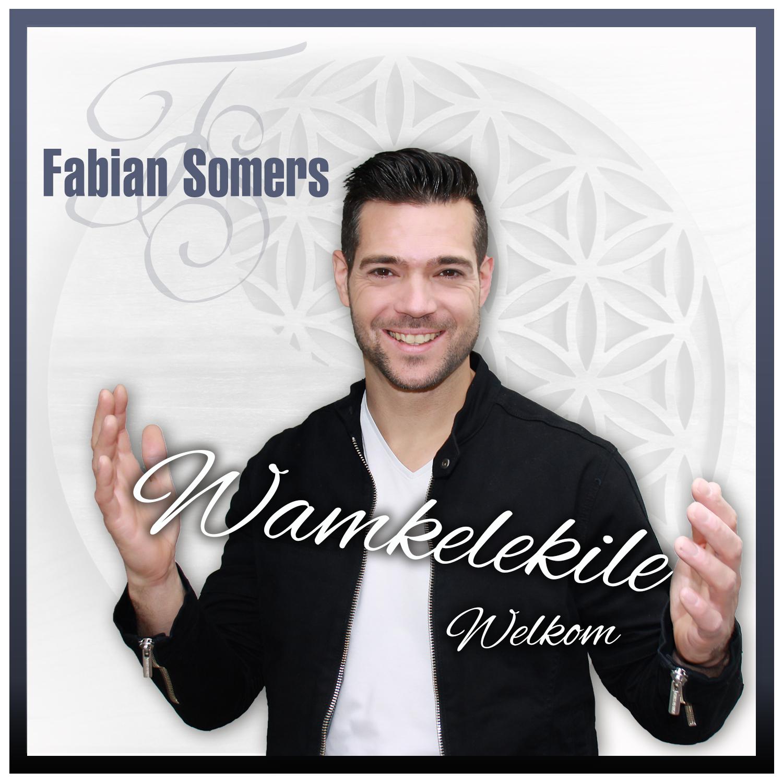 Fabian Somers - Wamkelekile (Welkom)