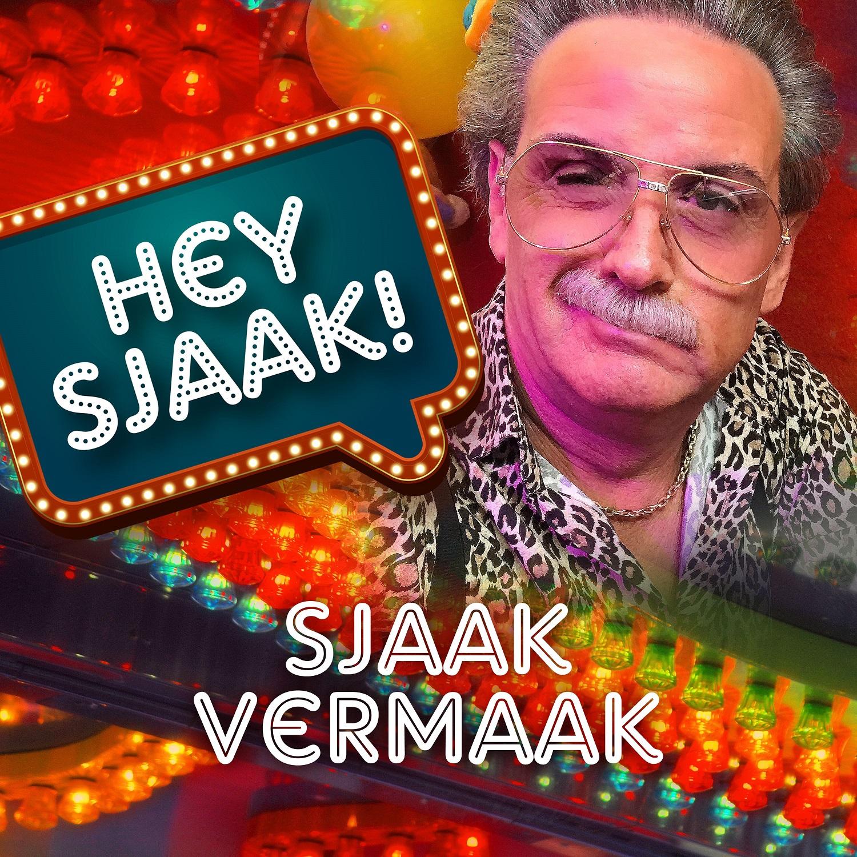 Sjaak Vermaak-Hey Sjaak!